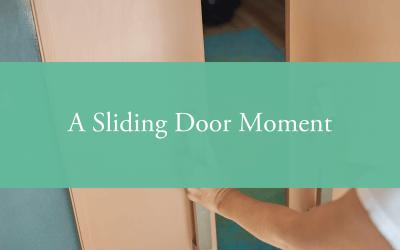 A Sliding Door Moment
