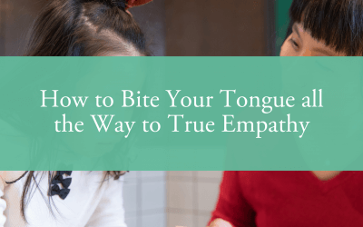 How to Bite Your Tongue all the Way to True Empathy