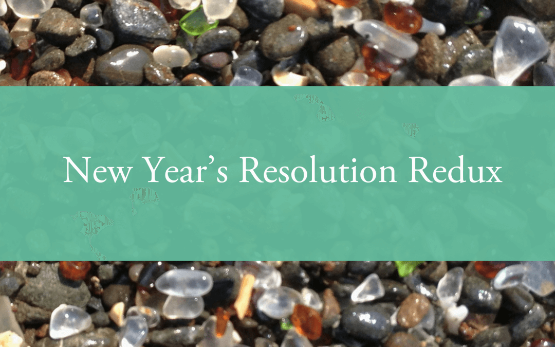 New Year's Resolution Redux