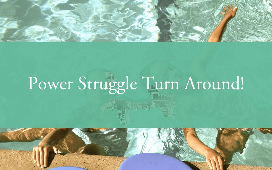 Power Struggle Turn Around!