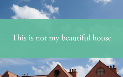 This is not my beautiful house
