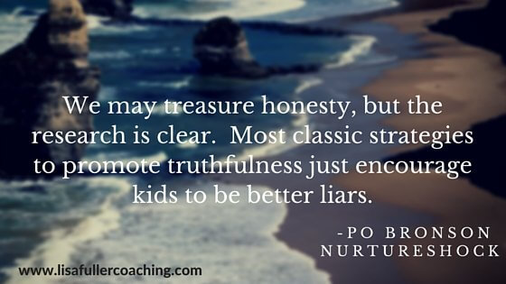 We may treasure honesty, but the research is clear. Most classic strategies to promote truthfulness just encourage kids to be better liars. Po Bronson, Nurtureshock-2